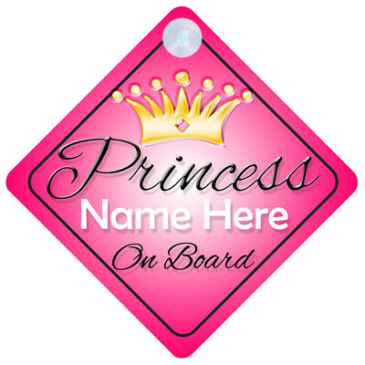 Princess On Board Personalised Baby Girl Car Sign Child Gift 001 (E Names 1)