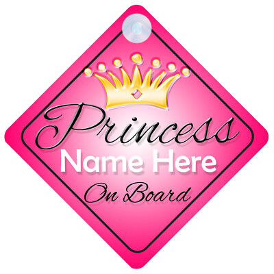 Princess On Board Personalised Baby Girl Car Sign Child Gift 001 (E Names 2)