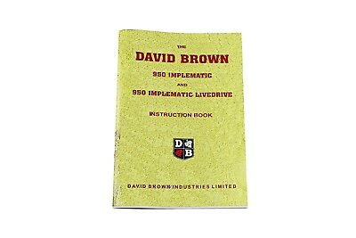 The David Brown 950 Implematic and Implematic Livedrive Instruction Book DBT454