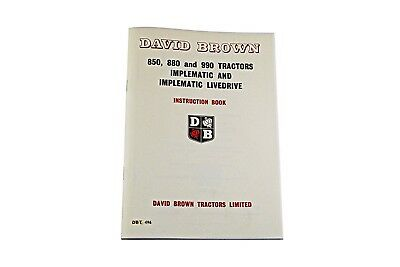 The David Brown 850, 880 & 990 Implematic Instruction Book (DBT496)