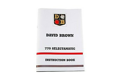 The David Brown White 770 Selectamatic (1966) Instruction Book (TP617W)