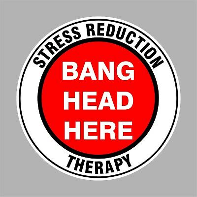 Funny Stress Therapy Sticker For Mancave Beer Fridge Toolbox Welder Etc