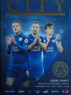Leicester City v Derby County 8/2/2017 FA Cup 4th Round Replay. MINT CONDITION.