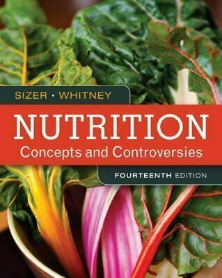 Nutrition : Concepts and Controversies 14th Ed by F. Sizer and E. Whitney [PDF]