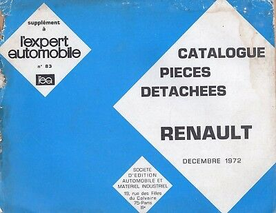 Catalogue Pieces Detachees Renault 12/1972 R4 - R6 - R8 - R10 - R12 - R16 ...