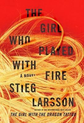 The Millennium Trilogy: The Girl Who Played with Fire No. 2 by Stieg Larsson...