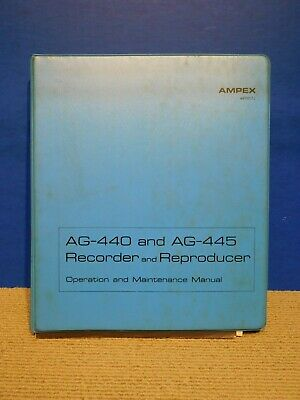 Vtg ORIGINAL Pro Ampex AG 440 445 Tape Recorder Operation & Maintenance Manual