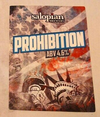 Beer pump clip badge front SALOPIAN brewery PROHIBITION cask ale