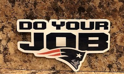 New England Patriots Logo Car Sticker NFL Decal Tom Brady Football Do Your Job
