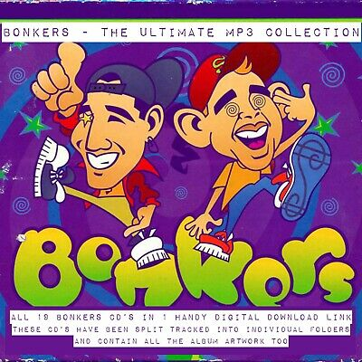 Bonkers MP3 Collection - Digital Download - Hardcore - Happy Hardcore