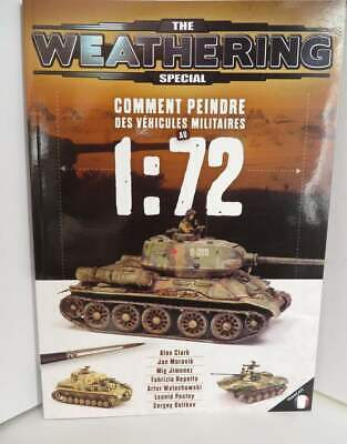 Ammo Mig The Weathering Special : Comment Peindre Des Vehicules Militaires 1:72