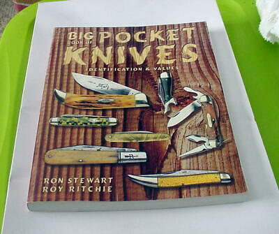 2000 Big Book Of Pocket Knives Id & Values-Ron Stewart & Roy Ritchie