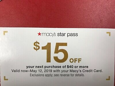 Macy $15 off of $40 Purchase. Online & Instore Exp. 5-12-19