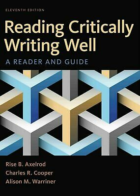 Reading Critically Writing Well, A Reader And Guide 11th Edition eb00k