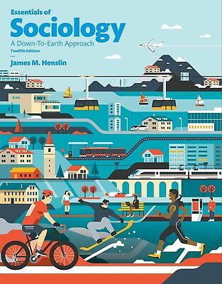 Essentials of Sociology by James M. Henslin (2016) 12th Edition Downloadable PDF