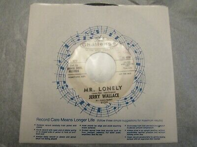 Jerry Wallace Mr. Lonely / Little Miss Tease 45 rpm GA Challenge 45-796