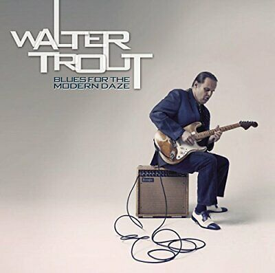 Walter Trout - Blues For the Modern Daze - CD - New