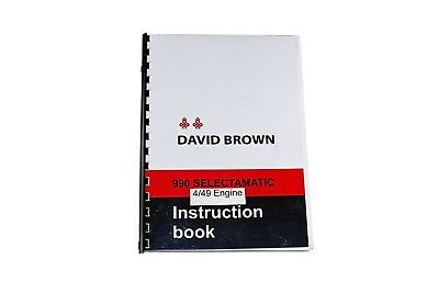 The David Brown 990 Selectamatic, 4/49 Engine Instruction Book 1971 (TP631L)