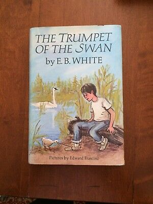 The Trumpet of the Swan by E. B. White (1970, Hardcover)