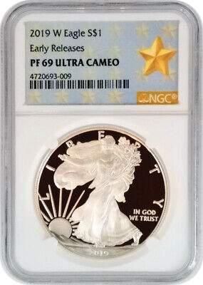 2019-W Silver Eagle NGC PF69 UC Early Releases; West Point Mint Gold Star Label