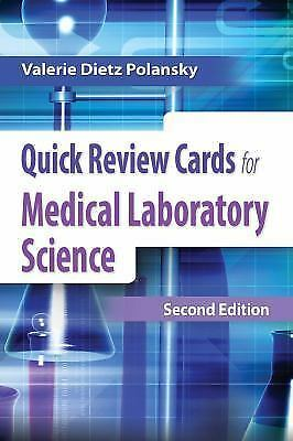 Quick Review Cards for Medical Laboratory Science by Valerie Dietz Polansky.(PDF