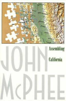 Assembling California (Annals of the Former World) by McPhee, John