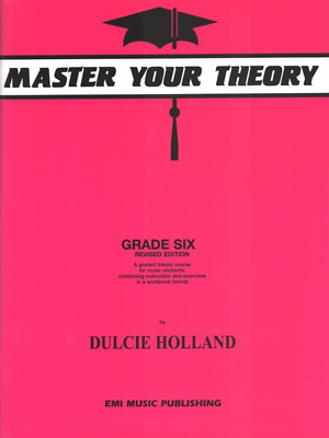 Master Your Theory AMEB Dulcie Holland - Grade 6