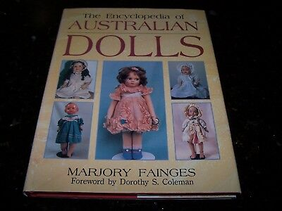 The Encyclopedia Of Australian Dolls By Marjory Fainges - Great Condition
