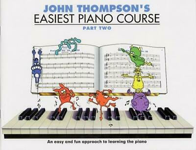 John Thompson's Easiest Piano Course: Part 2 (Revised Edi... WMR000187