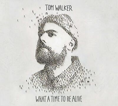 TOM WALKER - WHAT A TIME TO BE ALIVE - New CD Album - Released 01/03/2019