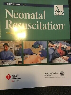 Nrp: Textbook of Neonatal Resuscitation by Gary M. Weiner (2016, Paperback, New