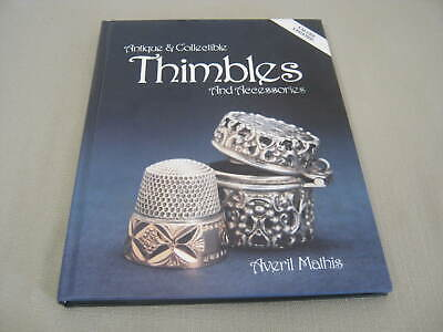 1989 Book, Antique & Collectible Thimbles Id & Value Guide, Averil Mathis