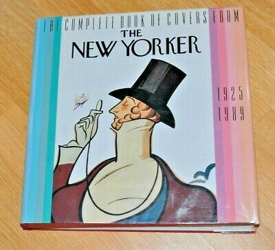 The Complete Book of Covers from the New Yorker 1925-1989 by New Yorker Magazine