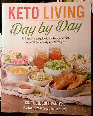 978-1-628602-72-2 KETO LIVING Day By Day K. Sullivan Recipe Book knowlege NEW