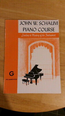 John W. Schaum Piano Course G The Amber Book