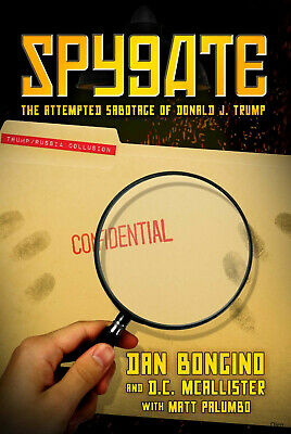Spygate: The Attempted Sabotage of Donald J. Trump (Hardcover, 2018)