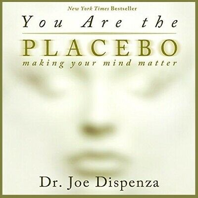 You Are the Placebo By Dr. Joe Dispenza (audio book, Download)