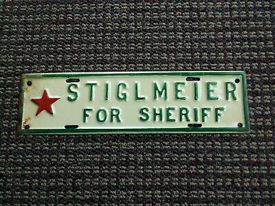 1930's Political License Plate Topper Stiglmeier For Sheriff All Original Police