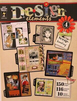Scrapbooking Design Elements soft cover book - 97 pages 116 sampler ideas