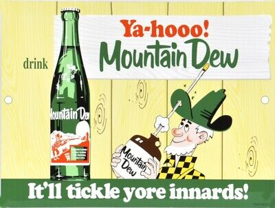 "Drink Mountain Dew Ya-Hooo! Vintage Nostalgic Reproduction Aluminum Sign 9""x12"""