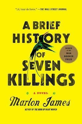 A Brief History of Seven Killings: A Novel by