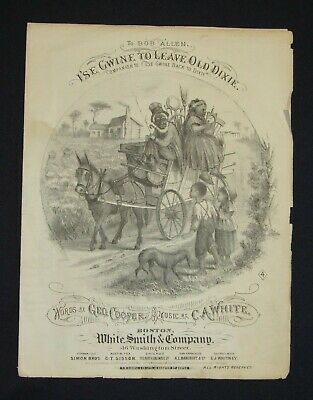 """Antique Black Americana """"I's Gwine To Leave Old Dixie""""- Sheet Music-1879"""