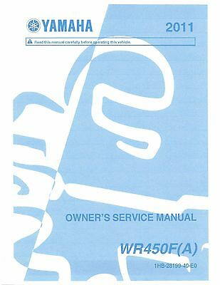 Yamaha owners service workshop manual 2011 WR450F (A)