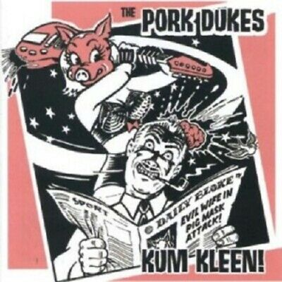 The Pork Dukes - Kum Kleen  CD 15 Tracks Alternative Rock Pop  Neuf