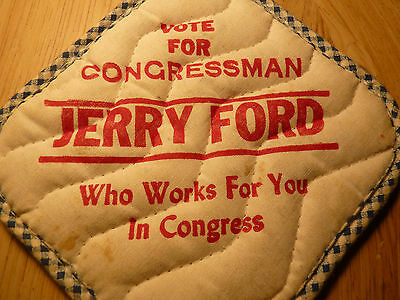 President Gerald Ford Jerry For Congressman Pot Pad Holder Michigan Campaign !!