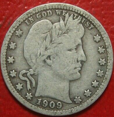 1909 Barber Quarter , FINE , 90% Silver US Coin