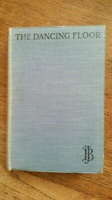 John Buchan book, The Dancing Floor, First Edition, reprint, 1926