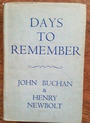 John Buchan, Henry Newbolt, Days To Remember, First Edition, second impression