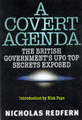A Covert Agenda: British Government's UFO Top S... by Redfern