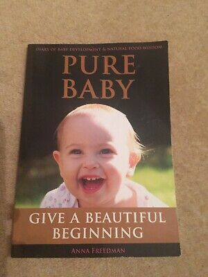 Pure Baby By Anna Freedman